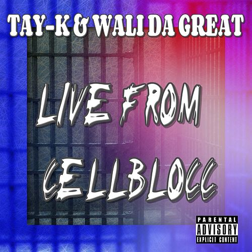 Live From Cell Blocc by Tay-K