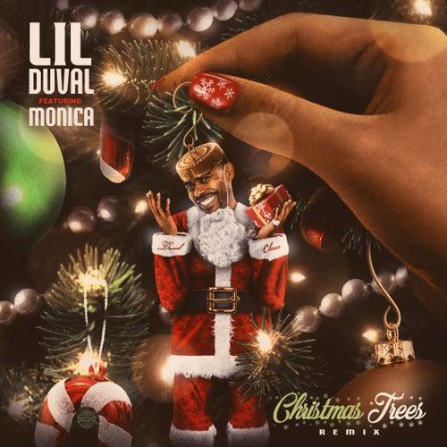 Christmas Trees (Remix) [feat. Monica] de Lil Duval