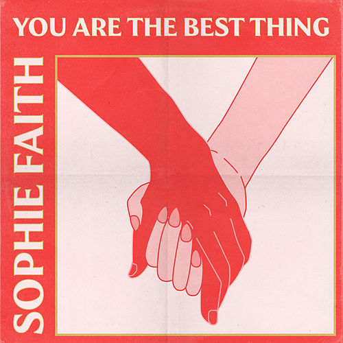 You Are The Best Thing by Sophie Faith