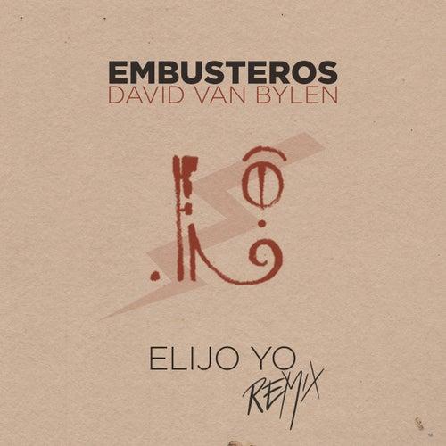 Elijo Yo (Remix) de Embusteros