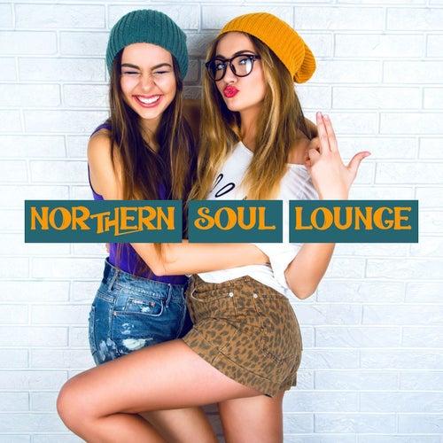 Northern Soul Lounge de Various Artists
