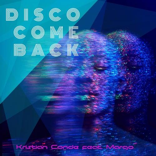 Disco Come Back (Remix) de Kristian Conde