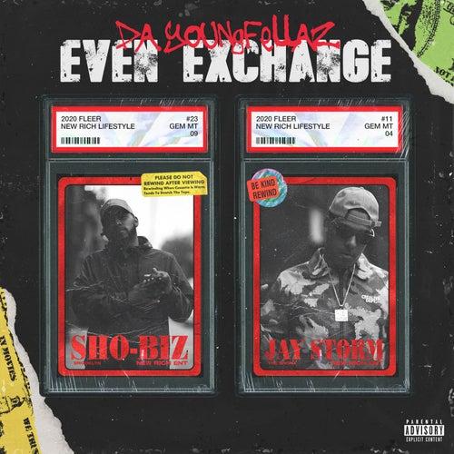Even Exchange - EP de Da Youngfellaz