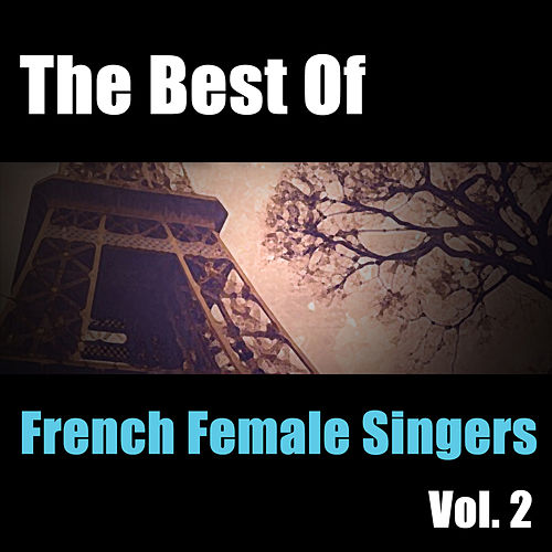 The Best Of French Female Singers Vol. 2 de Various Artists
