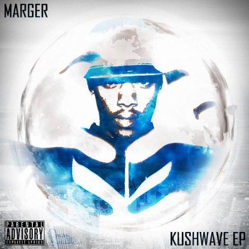 Kushwave Ep di Marger