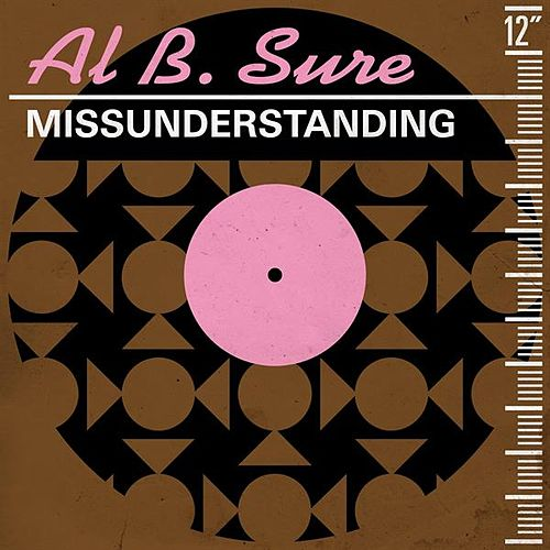 Missunderstanding (Remixes) di Al B. Sure!
