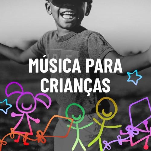 Música Para Crianças von Various Artists