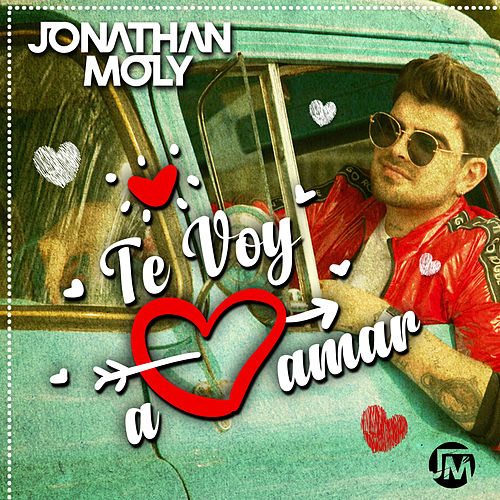Te Voy a Amar von Jonathan Moly