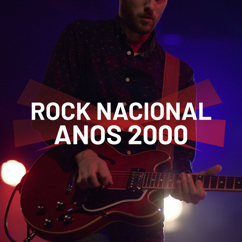 Rock Nacional Anos 2000 von Various Artists
