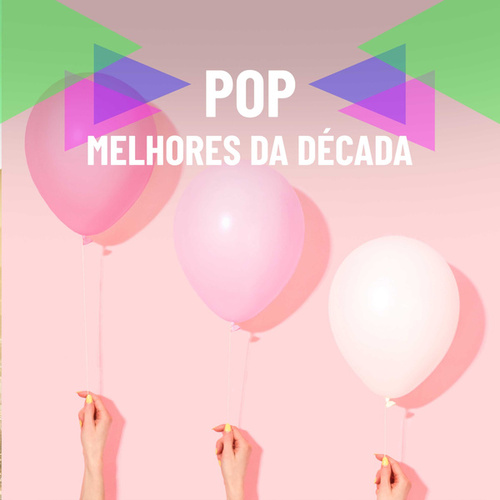 Pop Melhores da Década de Various Artists
