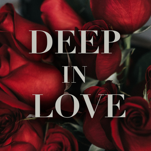 Deep In Love by Various Artists