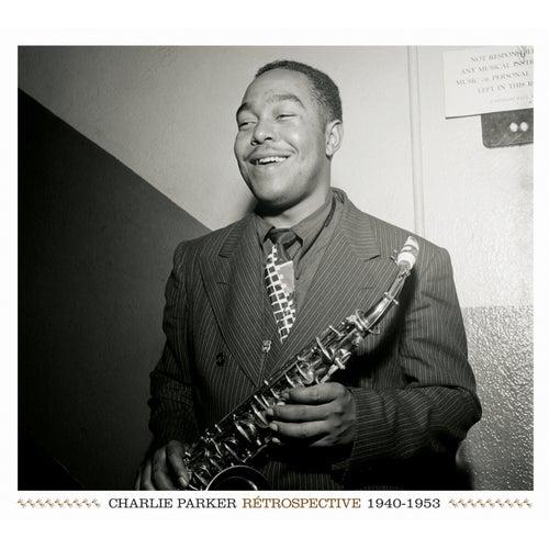 Rétrospective 1940-1953 de Charlie Parker