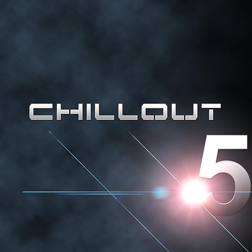 Chillout 5 von Chill Out