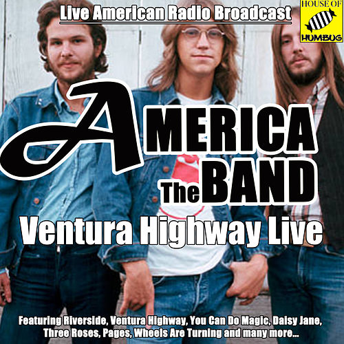 America Live - Ventura Highway (Live) by America