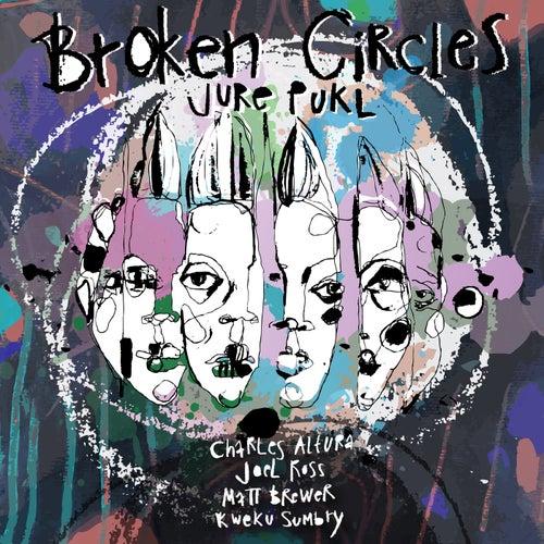 Broken Circles de Jure Pukl