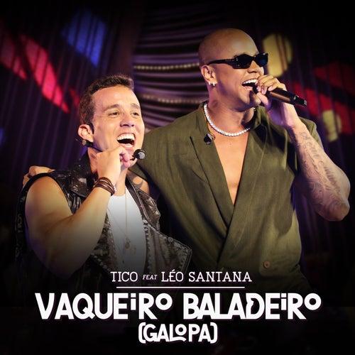 Vaqueiro Baladeiro (Galopa) (Ao Vivo) by Tico