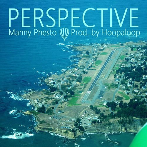 Perspective by Manny Phesto