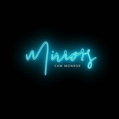 Mirrors von Cam Monroe