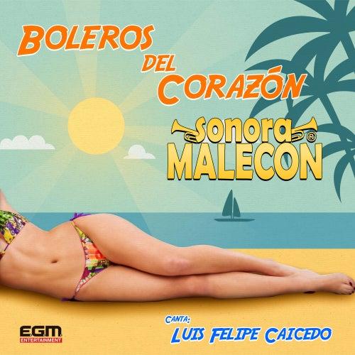 Boleros del Corazón (Remastered) by La Sonora Malecón