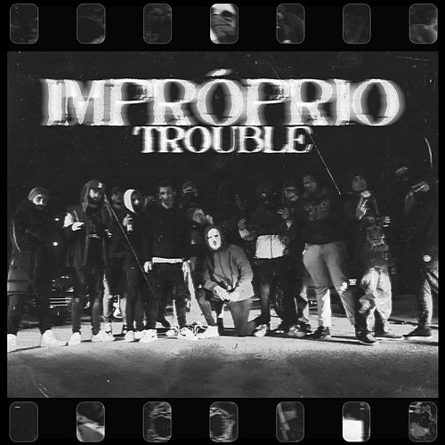 Impróprio by Trouble