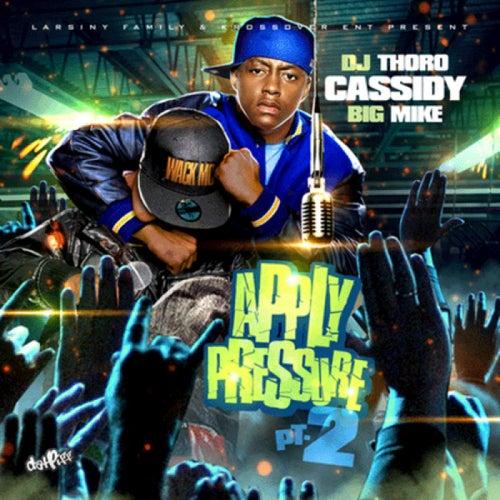Apply Pressure Pt. 2 von Cassidy