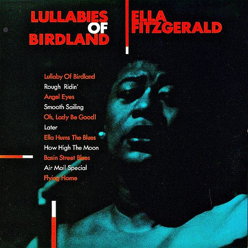 Lullabies Of Birdland (Remastered) de Ella Fitzgerald