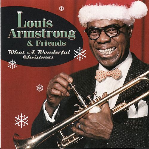 What A Wonderful Christmas! (Remastered) by Louis Armstrong