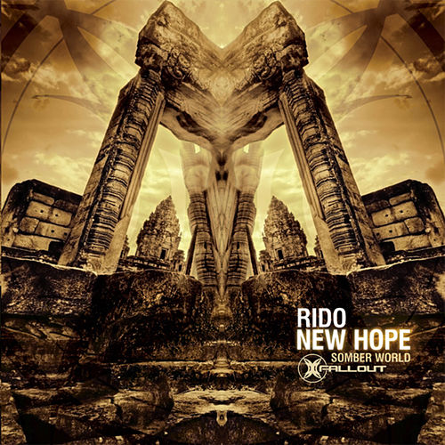 New Hope / Somber World von Rido