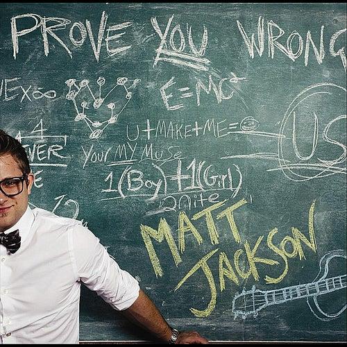 Prove You Wrong de Matt Jackson