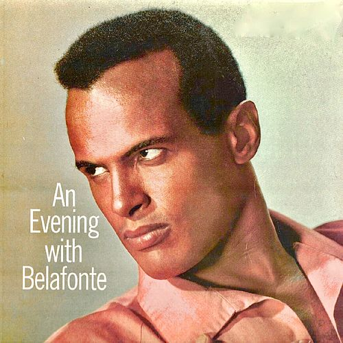 An Evening With Belafonte (Remastered) de Harry Belafonte