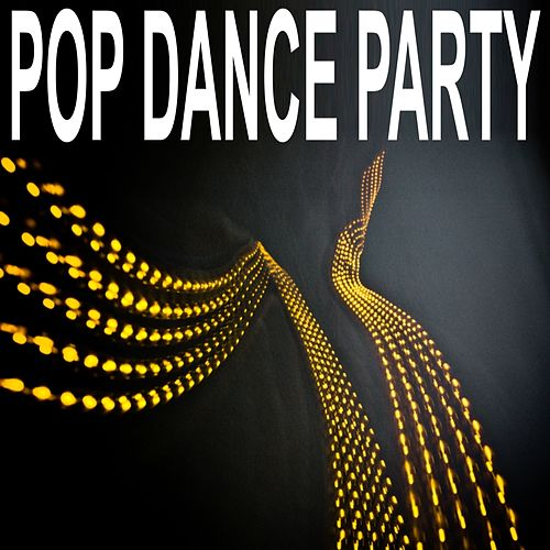 Pop Dance Party de Various Artists