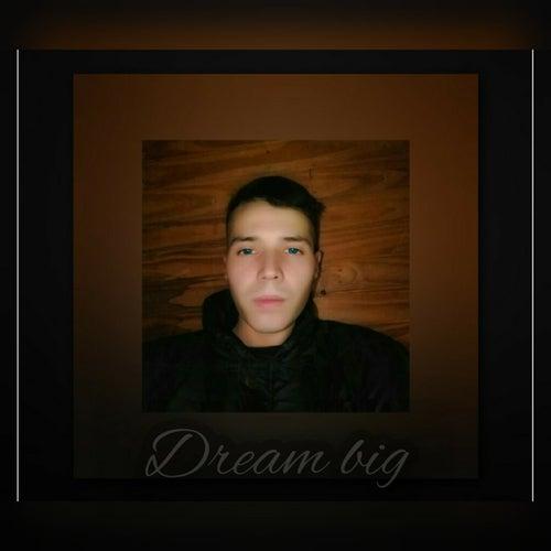 Dream Big von Cga