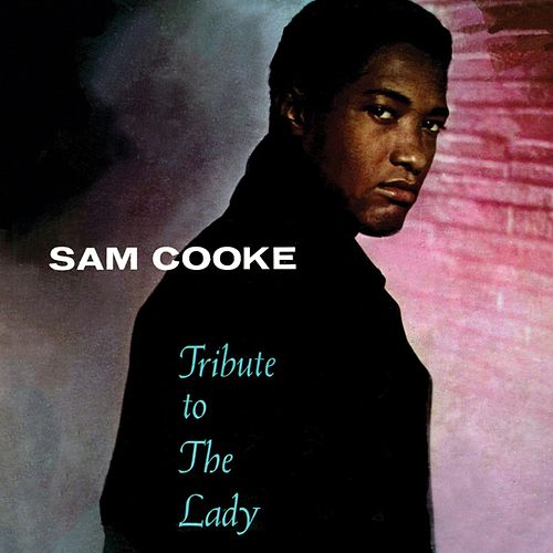 Tribute To The Lady von Sam Cooke