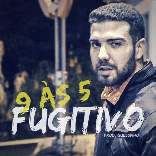 9 À 5 de Fugitivo AH