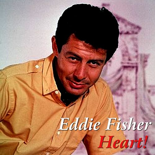 Heart! de Eddie Fisher