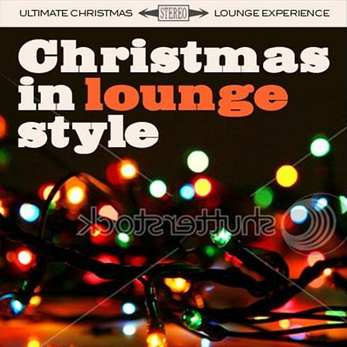 Christmas In Lounge Style von Various Artists
