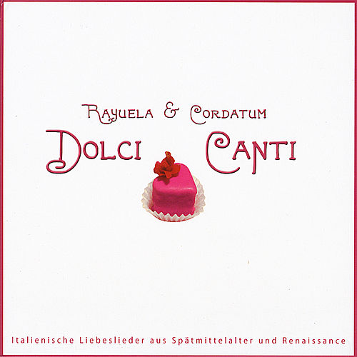 Dolci Canti by Rayuela