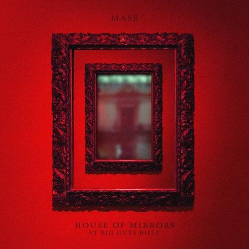 House of Mirrors de Mase