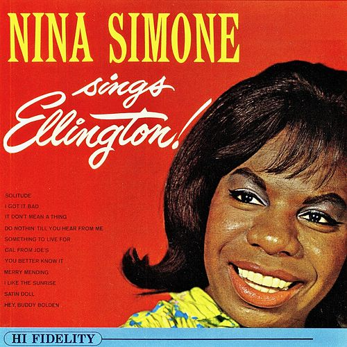 Nina Simone Sings Ellington (Remastered) by Nina Simone