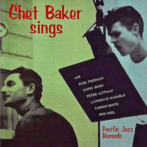 Chet Baker Sings (Remastered) by Chet Baker