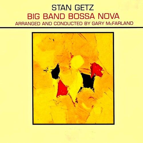 Big Band Bossa Nova (Remastered) von Stan Getz