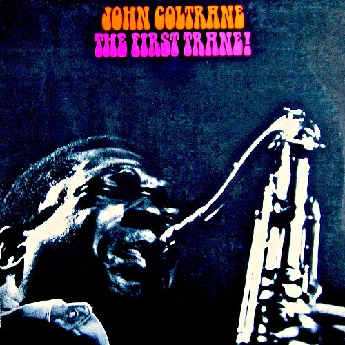 Coltrane (First Trane) (Remastered) by John Coltrane