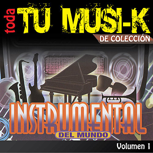 Tu Musi-k Instrumental, Vol. 1 de Various Artists