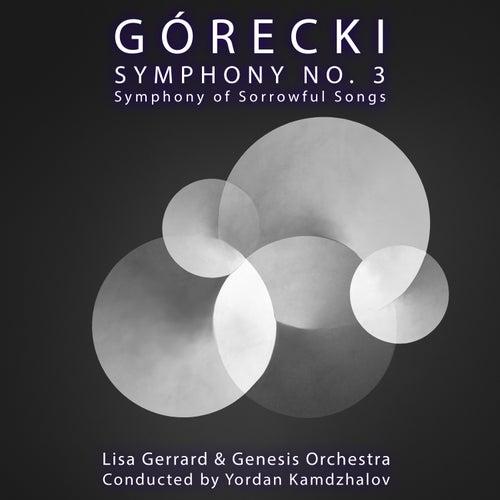 Górecki Symphony No. 3: Symphony of Sorrowful Songs by Genesis Orchestra Lisa Gerrard