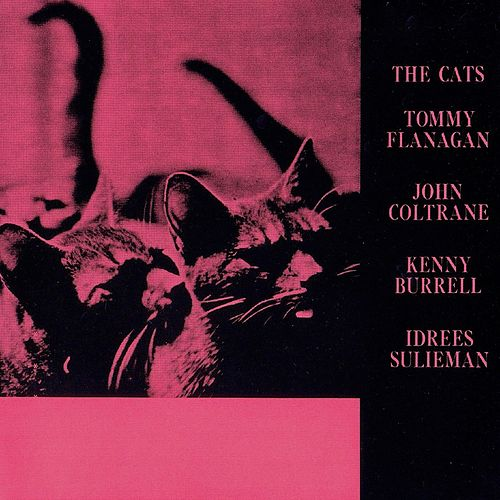 The Cats! (Remastered) by Tommy Flanagan