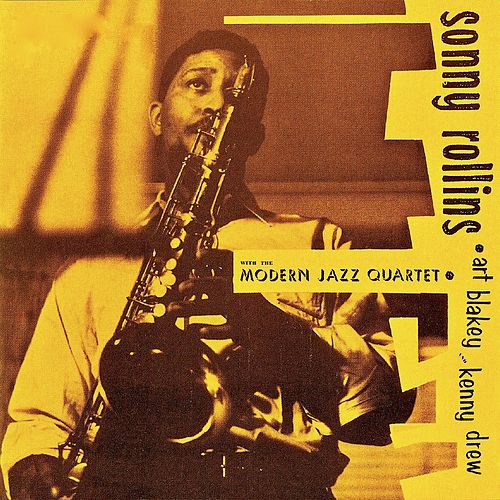 Sonny Rollins With The Modern Jazz Quartet (Remastered) by Sonny Rollins