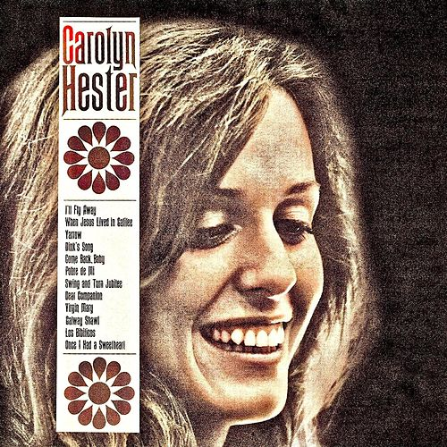Carolyn Hester (Remastered) by Carolyn Hester