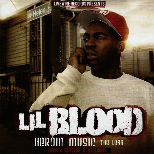 Heroin Music: The Leak von Lil Blood