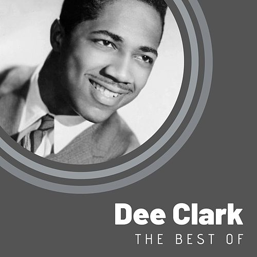 The Best of Dee Clark von Dee Clark