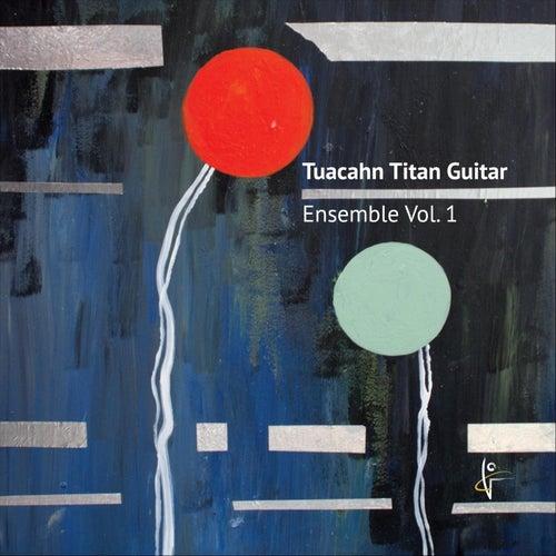 Tuacahn Titan Guitar Ensemble, Vol. 1 by Tuacahn School for the Arts - Guitar Ensemble